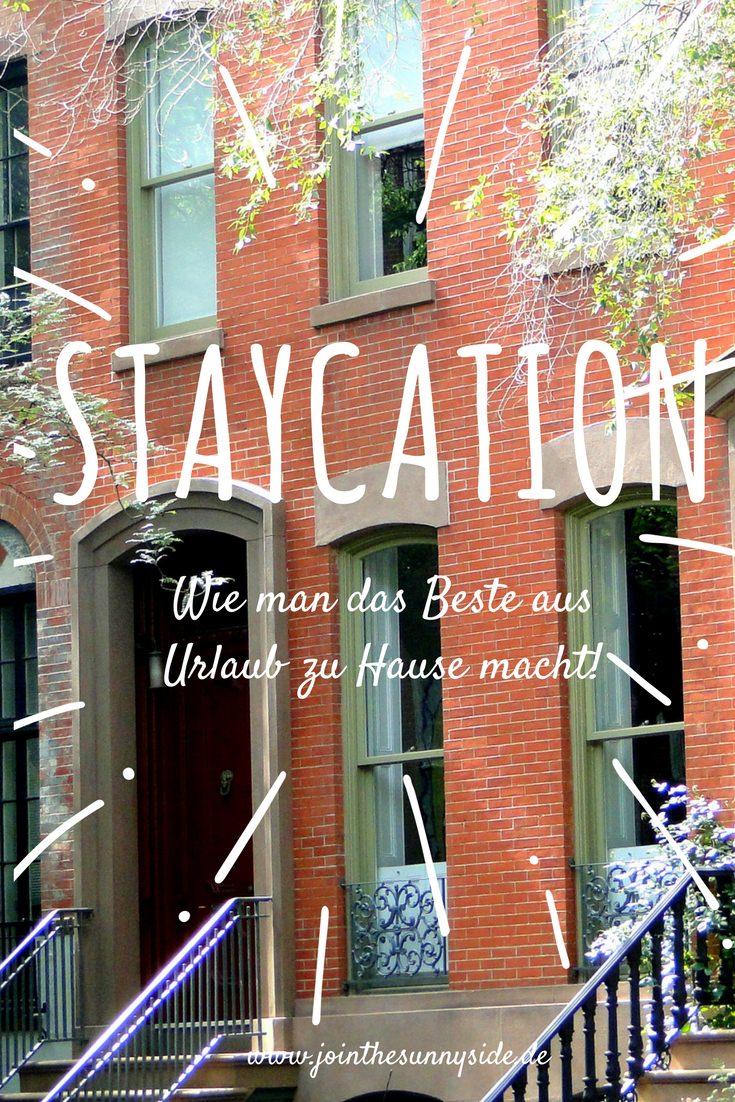 staycation wie man das beste aus urlaub zu hause macht join the sunny side. Black Bedroom Furniture Sets. Home Design Ideas